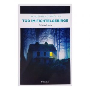 Tod Fichtelgebirge Roman Krimi Lochmüller Buch lesen