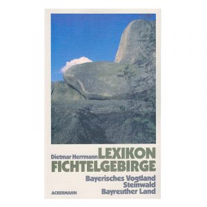 Buch Fichtelgebirge Lexikon Dietmar Herrmann
